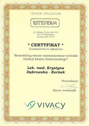 """Certyfikat uczestnictwa w szkoleniu: """"Remodeling twarzy - zaawansowane techniki iniekcji kwasu hialuronowego"""""""
