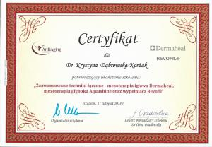 """Certyfikat ukończenia szkolenia: """"Zaawansowane techniki łączone - mezoterapia igłowa Dermaheal, mezoterapia głęboka Aquashine oraz wypełniacz Revofill"""""""
