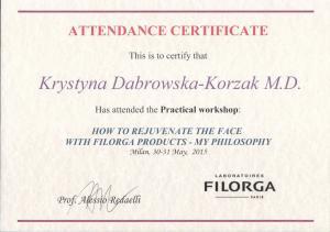 """Certyfikat uczestnictwa w praktycznym szkoleniu: """"How to rejuvenate the face with Filorga products - my philosophy"""""""